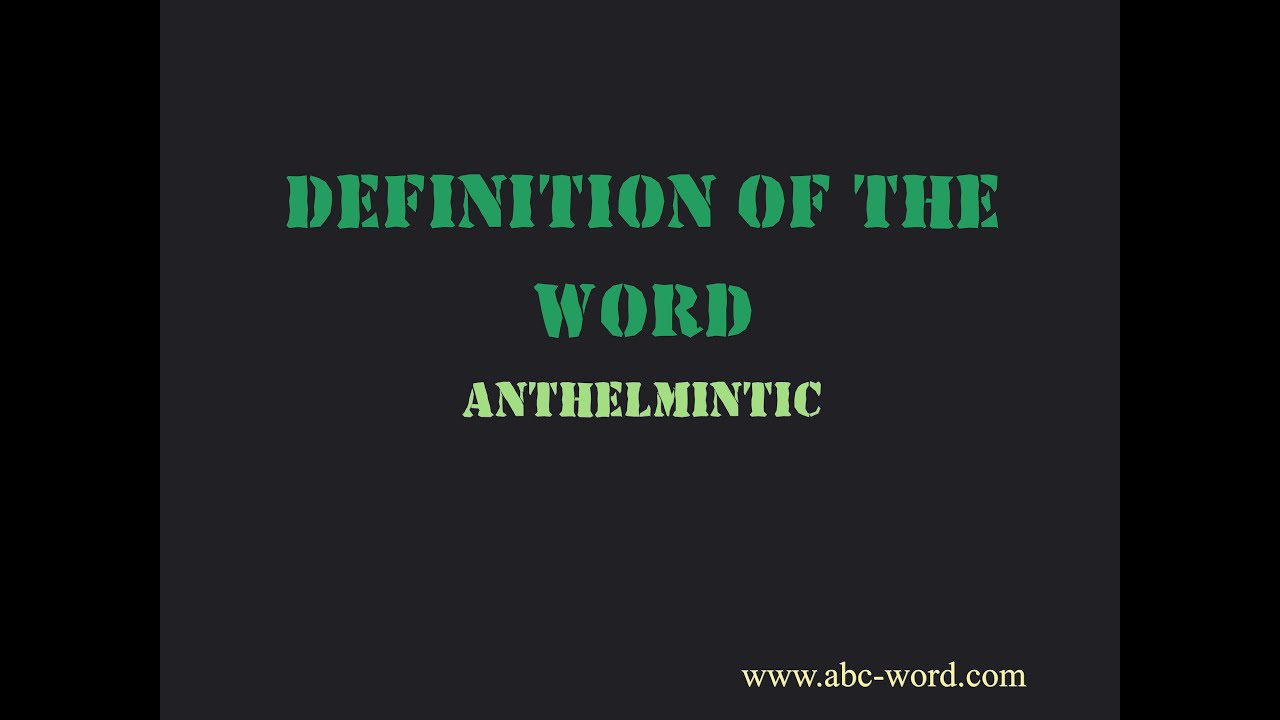 anthelmintic definition